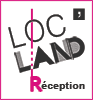 Loc'Land Réception